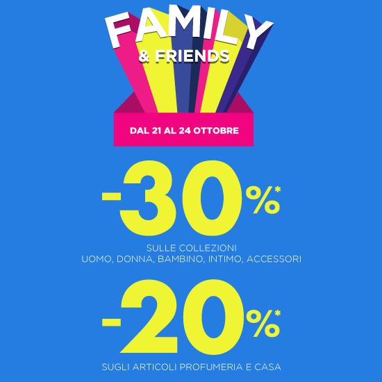 FAMILY&FRIENDS: FINO AL 30% DI SCONTO