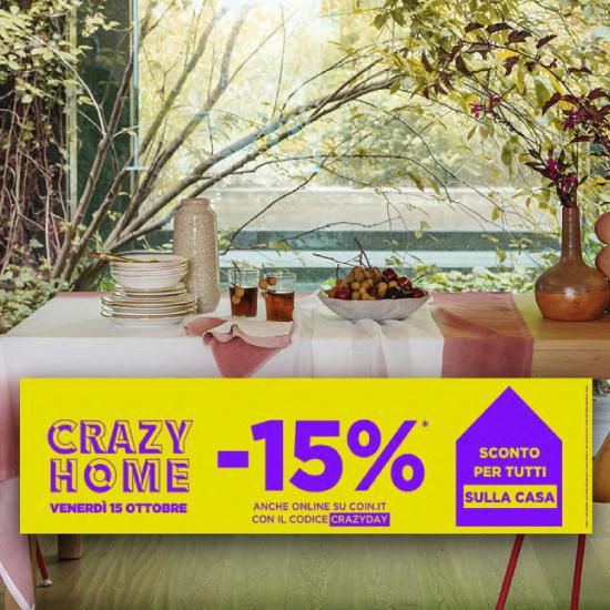 CRAZY HOME: -15% DI SCONTO PER TUTTI SULLA CASA